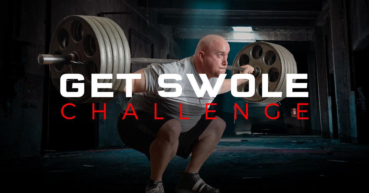 Get Swole Challenge | 12-Week Training Program | Build